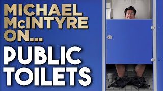 Public Toilets | Michael Mcintyre Stand Up Comedy