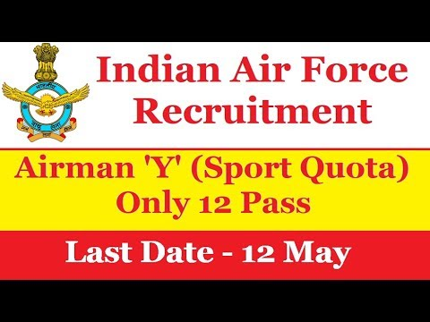 12th Pass Air Force Bharti 2018, Apply All India Group Y, IAF Vacancy 2018, Latest Govt Job, Sport