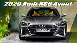 All New 2020 Audi RS6 Avant Revealed