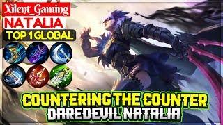 Countering The Counter, Daredevil Natalia [ Top 1 Global Natalia ] Xilent_gaming - Mobile Legends