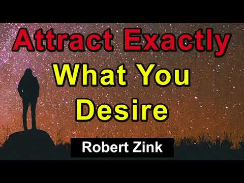 Attract Exactly What You Desire with the Law of Attraction and these Manifesting Secrets