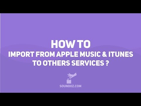 Soundiiz: HOW TO import from iTunes Apple Music to other services