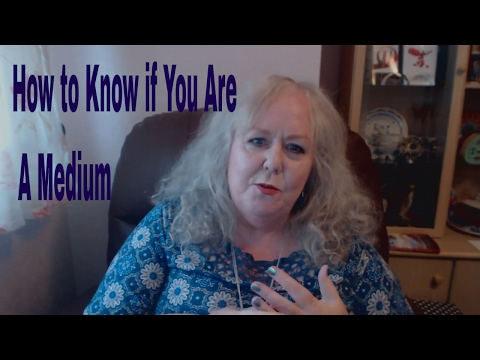 How to Know If You Are A Medium |  Seven Top Tips That Spirits Are Around You | Colette Clairvoyant