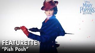 """Pish Posh"" Featurette | Mary Poppins Returns"