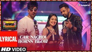 Car Nachdi/Hornn Blow (LYRICAL VIDEO) | T-Series Mixtape Punjabi | Gippy | Harrdy Sandhu Neha Kakkar
