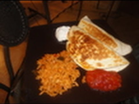 How to make Delicious Chicken Quesadillas and Rice