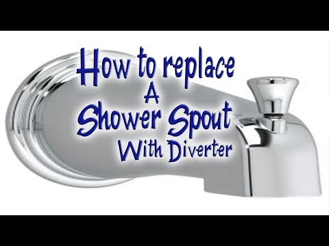 Replacing A Shower Spout With Diverter