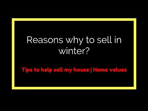 Reasons why to sell in winter? | Tips to help sell my house | Ottawa Home Values