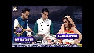 Segment: - Shan-e-Dastarkhwan - Chef Farah - 18th June 2017