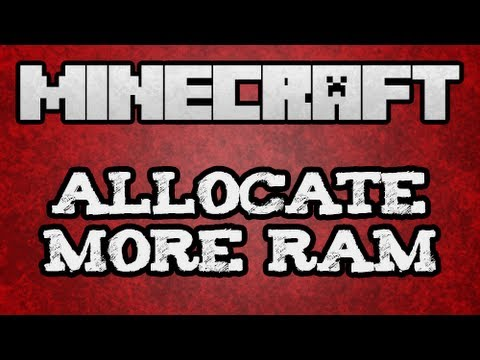 ★ Minecraft Tutorials - How To: Allocating More Memory to Minecraft | Ram in Minecraft