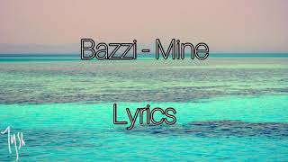 bazzi mine lyrics
