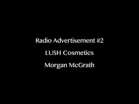 LUSH Cosmetics Radio Advertisement #2