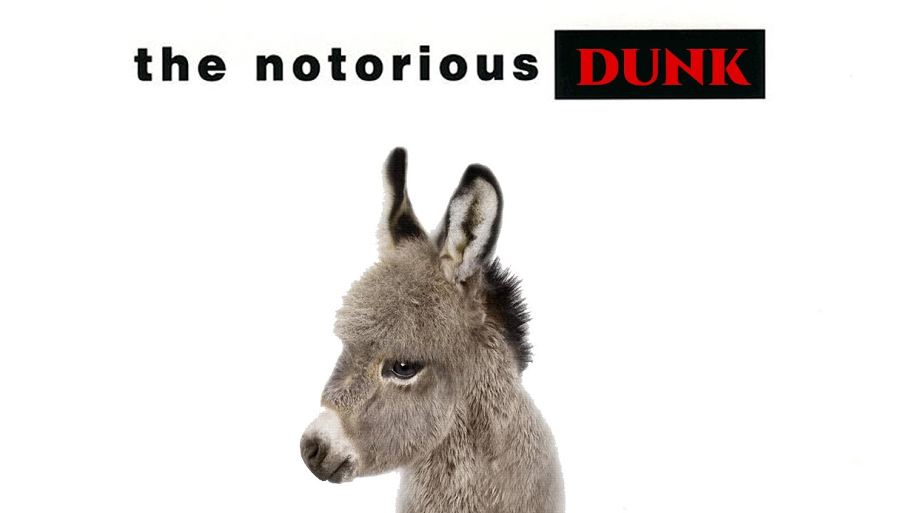 More Dunkey More Problems