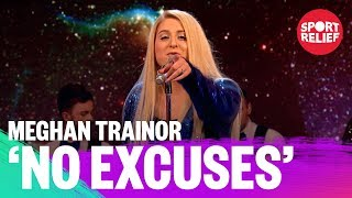 Meghan Trainor Performs No Excuses - Sport Relief 2018