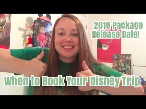 When To Book Your Disney World Trip | 2018 Package Release Date!