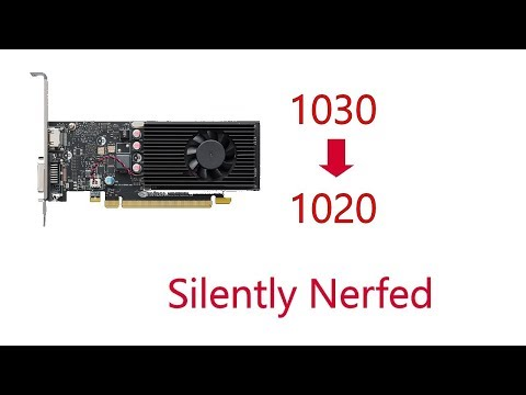Nvidia Silently Nerfs gt 1030 to 1020
