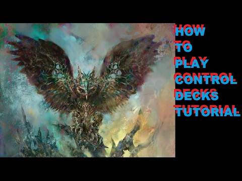 MTG Tutorial How to play Control Decks
