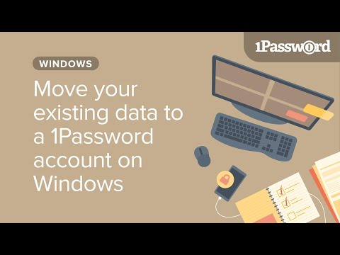 Move your existing 1Password data to a 1Password account on Windows