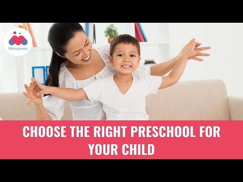 10 Tips To Choose The Right Preschool - Parenting Tips
