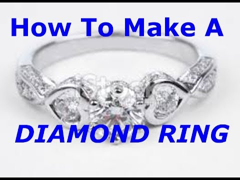 How to make a Diamond Ring