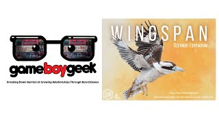Wingspan: Oceania Expansion Review with the Game Boy Geek