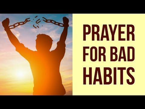 PRAYER TO STOP MY ADDICTION (QUIT MY BAD HABITS) 💡💡 ✅