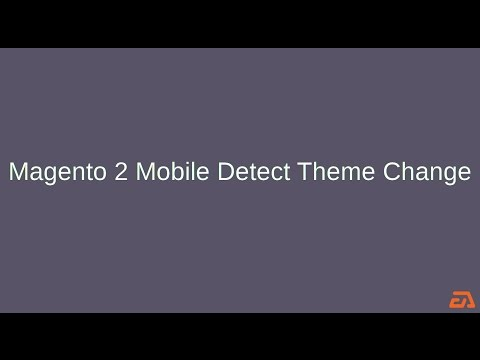 Magento 2 Mobile Detect Theme Change