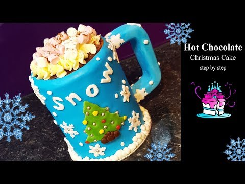 Christmas Cup of Hot Chocolate  Cake Tutorial