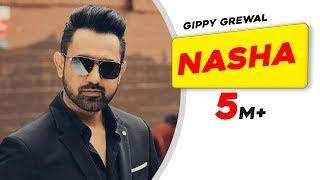 Gippy Grewal - Nasha