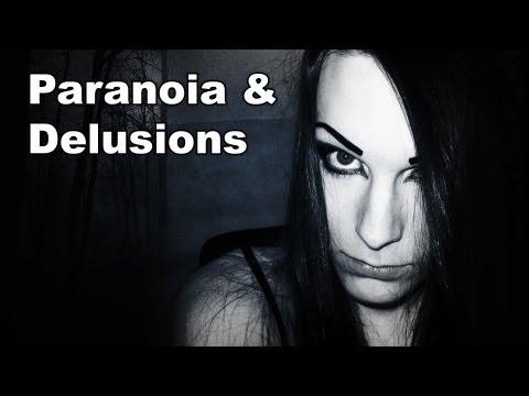 Paranoia & Delusions | Schizophrenia / Schizoaffective Disorder