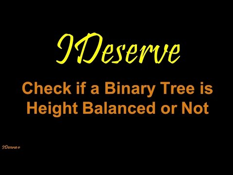 Check if binary tree is balanced