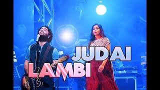 Lambi Judai - Live | Shreya Ghoshal | Arijit Singh