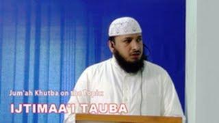 Jummah Khutba ~ Tauba ~ Repentence by Hafiz Javeed Usman Rabbani ~ Urdu Juma Khutba