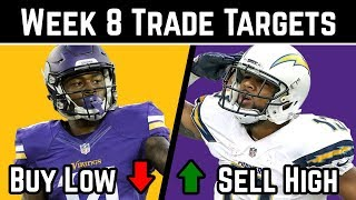 Fantasy Football Advice - Week 8 Trade Targets - Buy Low / Sell High