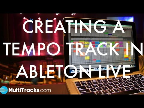 Creating A Tempo Track In Ableton Live