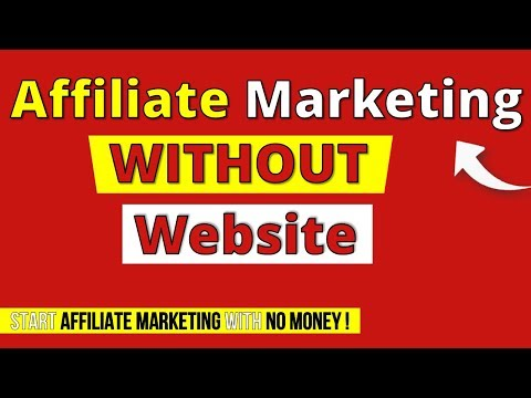 Affiliate Marketing WITHOUT a WEBSITE or Blog for BEGINNERS