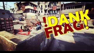 DANK FRAG!! - CS:GO Extras (Episode. 11)