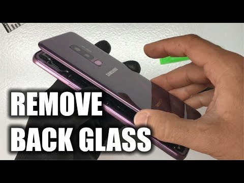 How to Remove the Samsung Galaxy S9 Plus Back Glass Cover