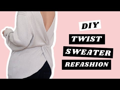 DIY Twisted Sweater Refashion