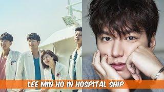 LEE MIN HO IN HOSPITAL SHIP!!!|KOREAN DRAMA