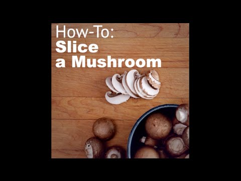 Quick tips: How to slice mushrooms | Canadian Living