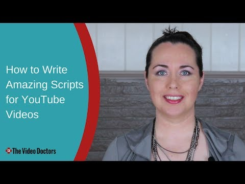 How to Write Amazing Scripts for YouTube Videos