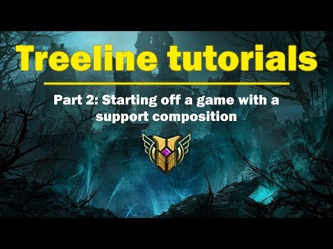 Treeline Tutorials Ep.2: Starting Off a Game With a Support/Carry Composition (Season 8 Guide)