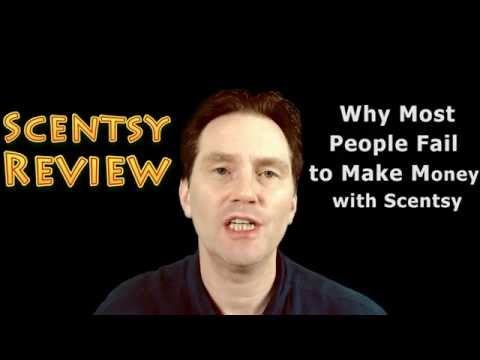 Scentsy Review - Why Most People Fail to Make Money with Scentsy