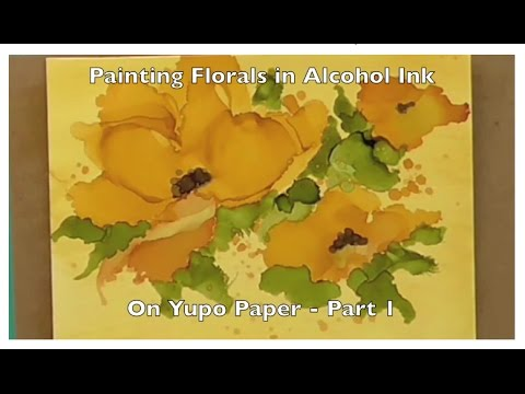 Painting in Alcohol Ink on Yupo