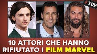 10 attori FAMOSI che hanno rifiutato i FILM MARVEL