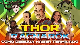 Como Thor Ragnarok Debería Haber Terminado