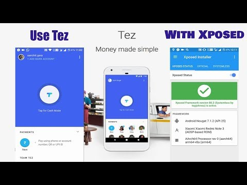How to Use Tez and Xposed Framework Together    Use Xposed with Tez   