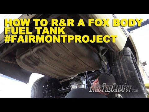 How To R&R a Fox Body Fuel Tank #FairmontProject