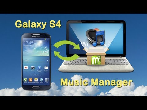 Galaxy S4: Export Music from Samsung Galaxy S4 to PC and Import Music from Computer to Samsung S4